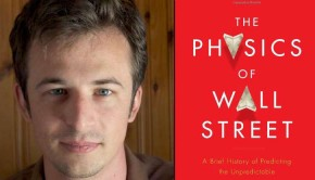 """The Physics of Wall Street,"" by James Owen Weatherall"