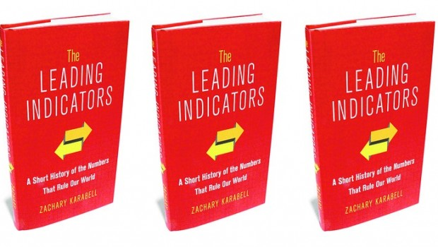 """""""The Leading Indicators,"""" by Zachary Karabell"""
