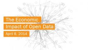 The Economic Impact of Open Data